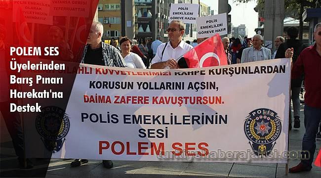 POLEM SES Üyelerinden Barış Pınarı Harekatı'na Destek