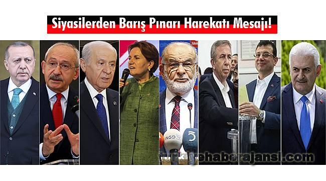 Siyasilerden Barış Pınarı Harekatı Mesajı!