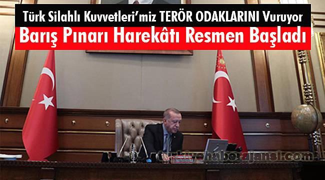 Türk Silahlı Kuvvetleri'miz, Barış Pınarı Harekâtı'na Başladı