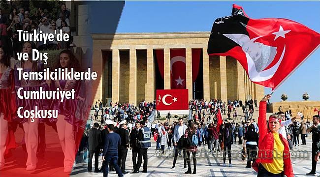 Türkiye'de ve Dış Temsilciliklerde Cumhuriyet Coşkusu