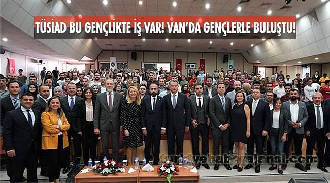 TÜSİAD'dan Bu Gençlikte İŞ Var!