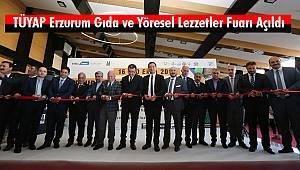 TÜYAP Erzurum Gıda Ve Yöresel Lezzetler Fuarı Açıldı