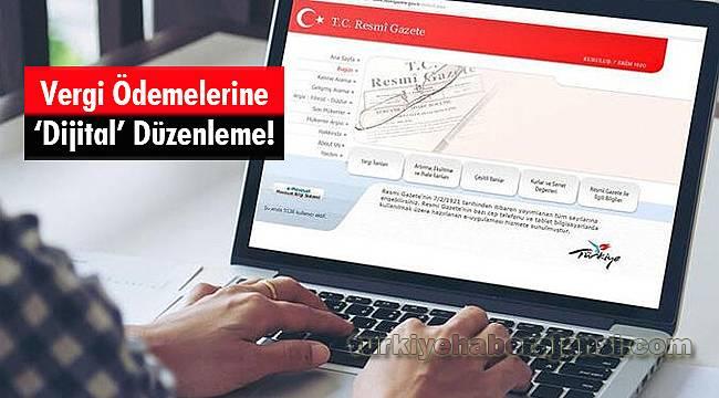 Vergi Ödemelerine 'Dijital' Düzenleme!