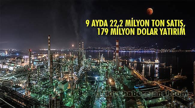 9 Ayda 22,2 Milyon Ton Satış, 179 Milyon Dolar Yatırım