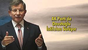 AK Parti'de İstifalar Sürüyor