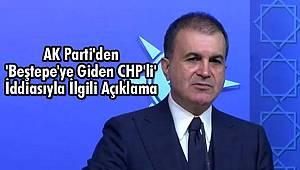 AK Parti'den 'Beştepe'ye Giden CHP'li' İddiasıyla İlgili Açıklama