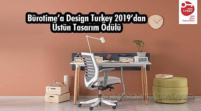 Bürotıme'a Desıgn Turkey 2019'dan Üstün Tasarım Ödülü