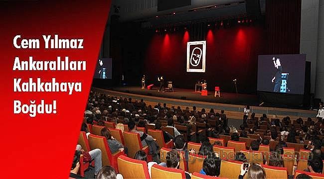 Cem Yılmaz Ankaralıları Kahkahaya Boğdu!