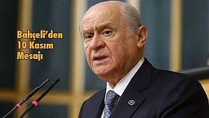 Devlet Bahçeli'den 10 Kasım Mesajı