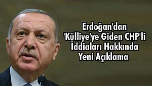 Erdoğan'dan 'Külliye'ye Giden CHP'li Açıklaması