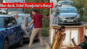 'İlker Ayrık, Erdal Özyağcılar'a Karşı!'