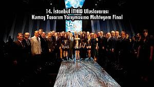 İTHİB Uluslararası Kumaş Tasarım Yarışmasına Muhteşem Final