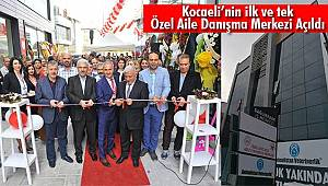 Kocaeli'nin ilk ve tek Özel Aile Danışma Merkezi Açıldı