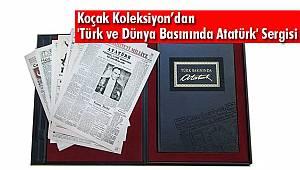 Koçak Koleksiyon'dan 'Türk ve Dünya Basınında Atatürk' Sergisi