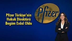 Pfizer Türkiye'nin Hukuk Direktörü Begüm Erdal Oldu
