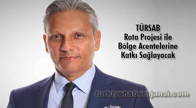 TÜRSAB Rota Projesi ile bölge acentelerine katkı sağlayacak