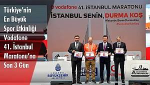 Vodafone 41. İstanbul Maratonu'na Son 3 Gün