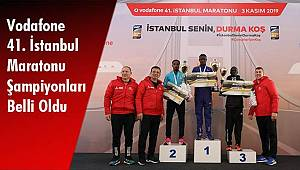 Vodafone 41. İstanbul Maratonu Şampiyonları Belli Oldu