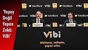 'Yapay Değil Yapan Zekâ: ViBi'