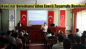 Bağcılar Belediyesi'nden Enerji Tasarrufu Hamlesi