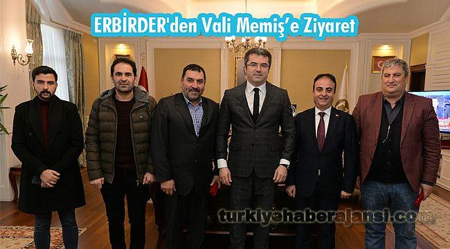 ERBİRDER'den Vali Memiş'e Ziyaret