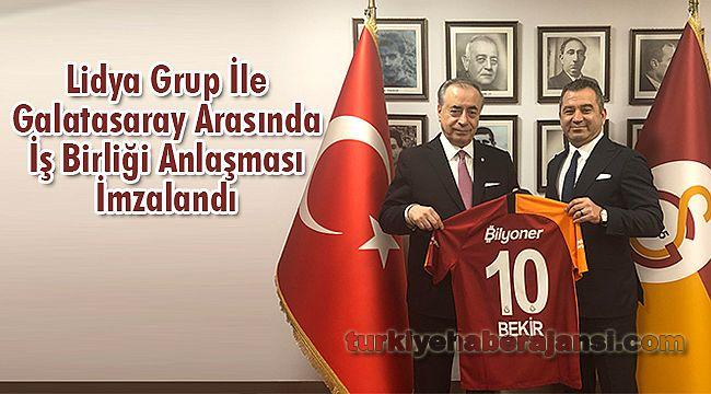 Lidya Grup İle Galatasaray Arasında İş Birliği Anlaşması İmzalandı