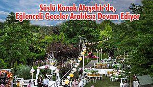 Süslü Konak Ataşehir'de, Eğlenceli Geceler Aralıksız Devam Ediyor