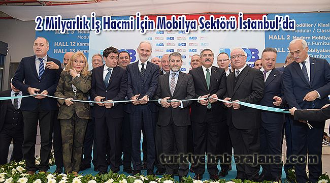 2 Milyarlık İş Hacmi İçin Mobilya Sektörü İstanbul'da