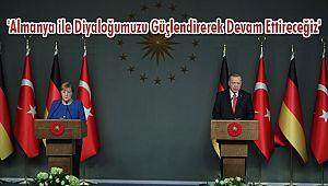 'Almanya ile Diyaloğumuzu Güçlendirerek Devam Ettireceğiz'