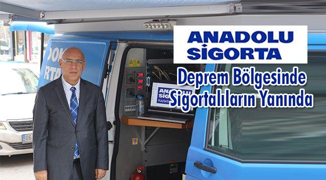 Anadolu Sigorta Deprem Bölgesinde Sigortalıların Yanında