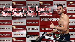 Antalyaspor'un Yeni TransferiSinan Gümüş'e Sağlık Kontrolü