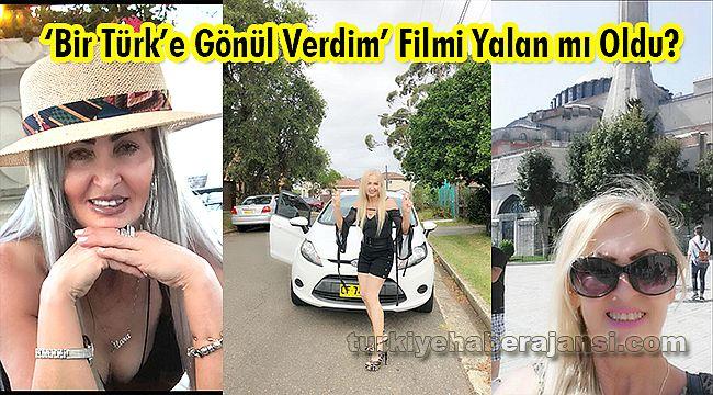 'Bir Türk'e Gönül Verdim' Filmi Yalan mı Oldu?