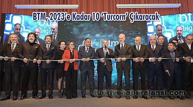 BTM, 2023'e Kadar 10 'Turcorn' Çıkaracak