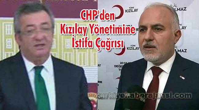 CHP'den Kızılay Yönetimine İstifa Çağrısı