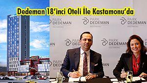 Dedeman 18'inci Oteli İle Kastamonu'da