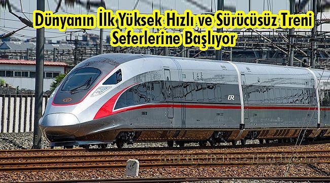 Dünyanın İlk Yüksek Hızlı ve Sürücüsüz Treni
