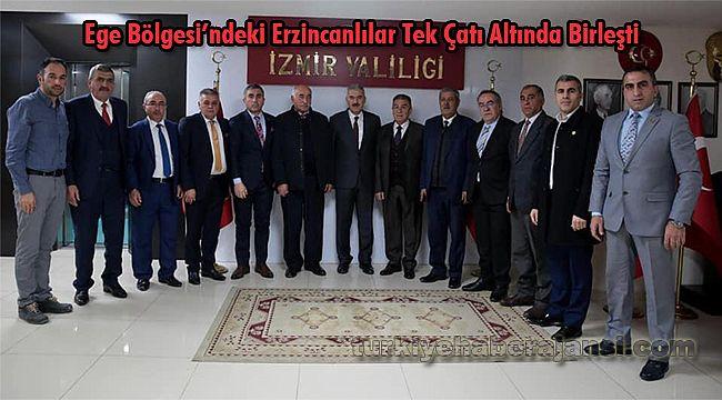 Ege Bölgesi'ndeki Erzincanlılar Tek Çatı Altında Birleşti