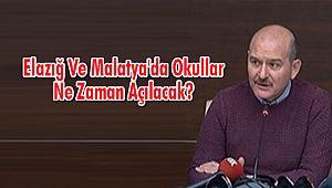Elazığ Ve Malatya'da Okullar Ne Zaman Açılacak?