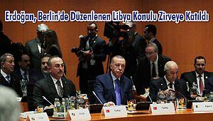 Erdoğan, Berlin'de Düzenlenen Libya Konulu Zirveye Katıldı