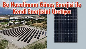 Erzincan Havalimanı'na Güneş Enerjisi