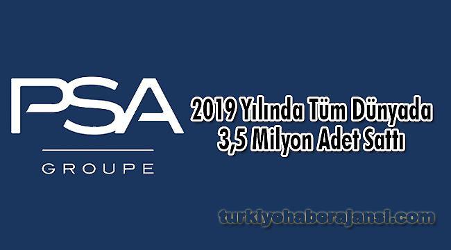 Groupe PSA, 2019 Yılında Tüm Dünyada 3,5 Milyon Adet Sattı