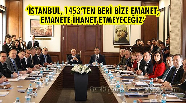 'İstanbul, Bize Emanet, Emanete İhanet Etmeyeceğiz'