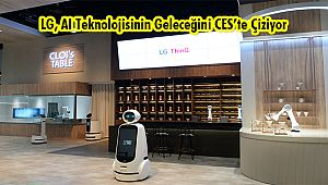 LG, AI Teknolojisinin Geleceğini CES'te Çiziyor