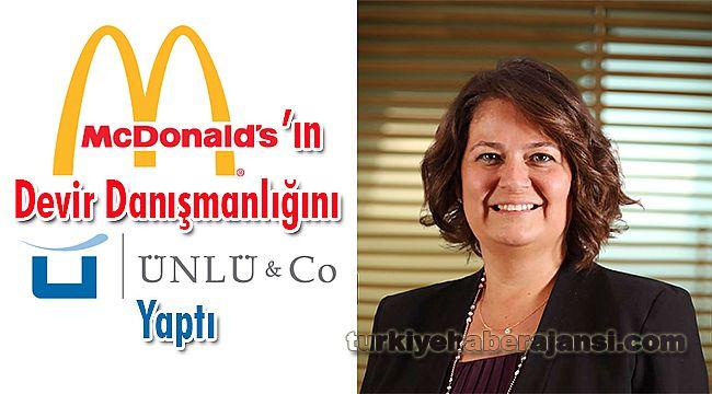 McDonalds'ın Devir Danışmanlığını ÜNLÜ & Co Yaptı