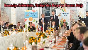Narenciye Sektörünün, Türkiye'den Rusya'ya Tanıtım Atağı