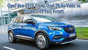 Opel'den 2020 Yılına Özel 20 Ay Vade ve Yüzde 0.49 Faiz Fırsatı
