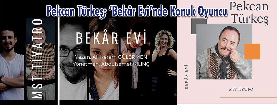 Pekcan Türkeş; 'Bekâr Evi'nde Konuk Oyuncu