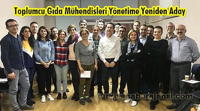 Toplumcu Gıda Mühendisleri Yönetime Yeniden Aday