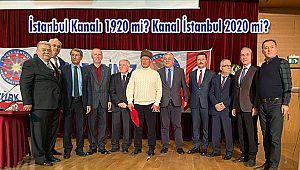 Türk Dünyası İnsan Hakları Derneği'nden Kanal İstanbul Oturumu