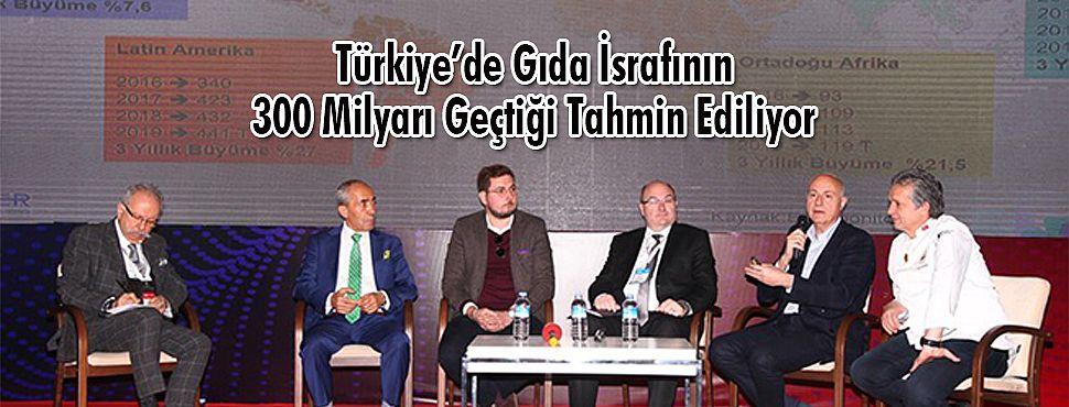 Türkiye'de Gıda İsrafının 300 Milyarı Geçtiği Tahmin Ediliyor